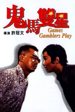 Games Gamblers Play