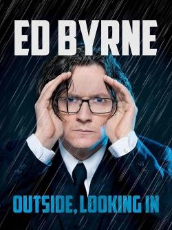 Ed Byrne: Outside, Looking In